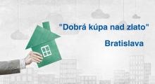 """""""Dobra kúpa nad zlato"""" - Bratislava"""